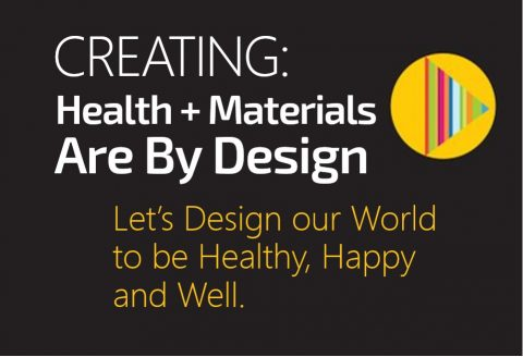 Design for Wellness and Material Health